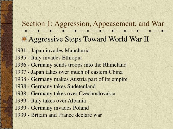 Section 1: Aggression, Appeasement, and War