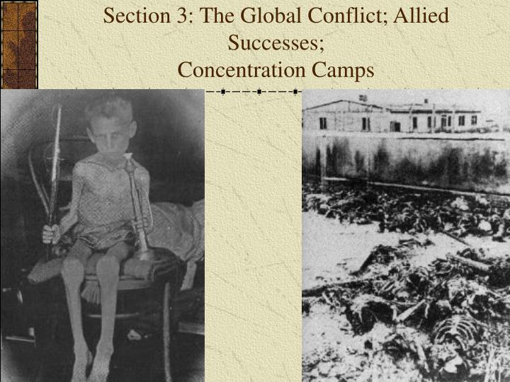 Section 3: The Global Conflict; Allied Successes;