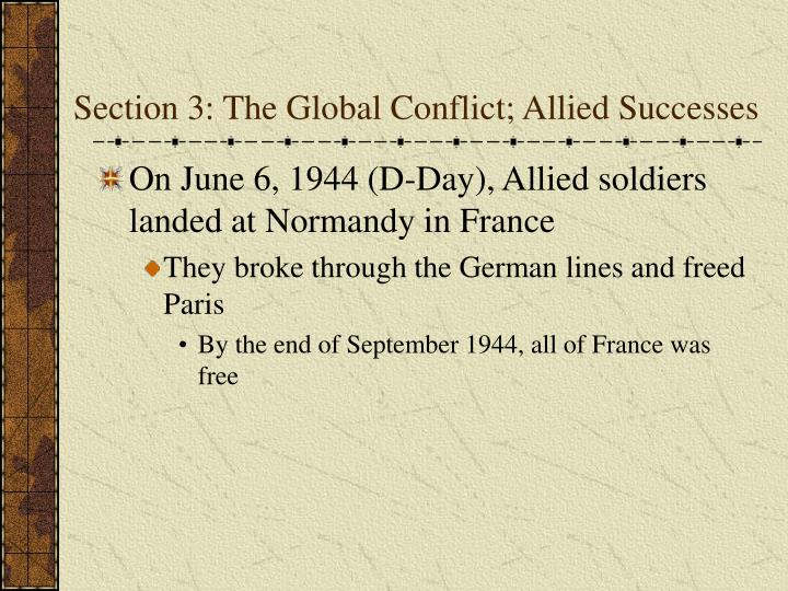 Section 3: The Global Conflict; Allied Successes