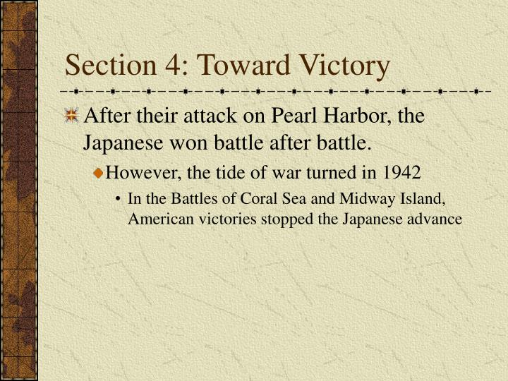 Section 4: Toward Victory