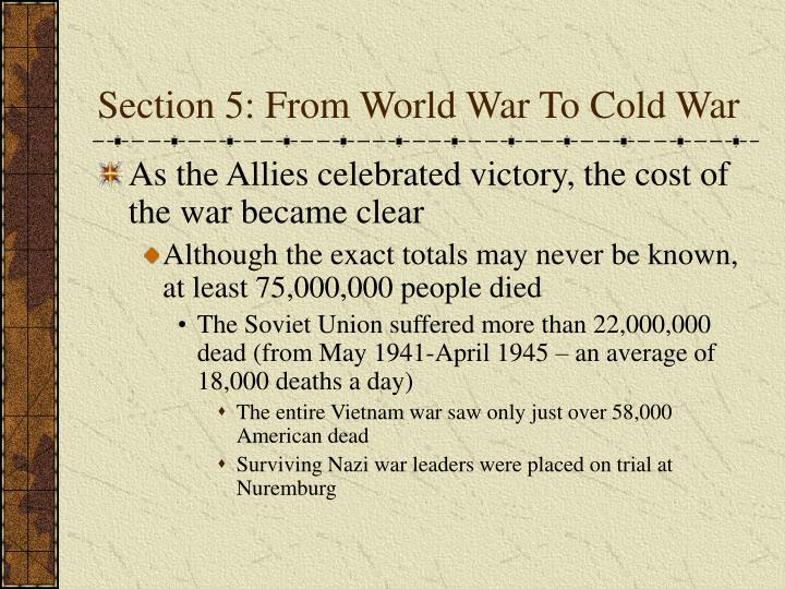 Section 5: From World War To Cold War