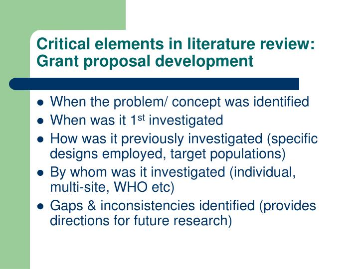 Critical elements in literature review:  Grant proposal development