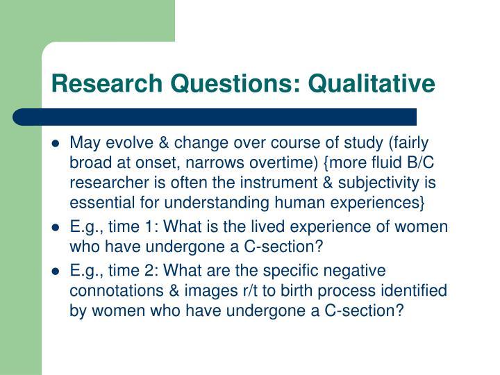 Research Questions: Qualitative