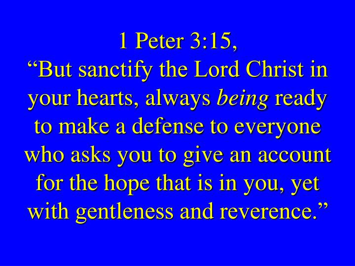 1 Peter 3:15,
