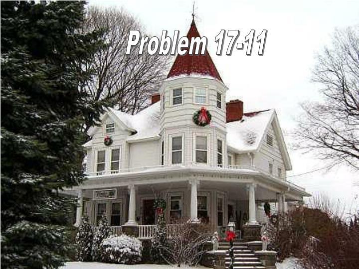 Problem 17-11