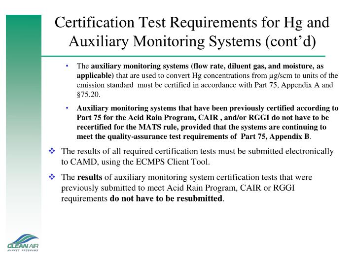 Certification Test Requirements for Hg and Auxiliary Monitoring Systems (cont'd)