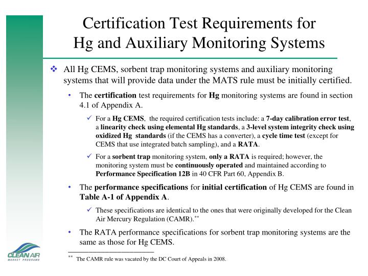 Certification Test Requirements for          Hg and Auxiliary Monitoring Systems
