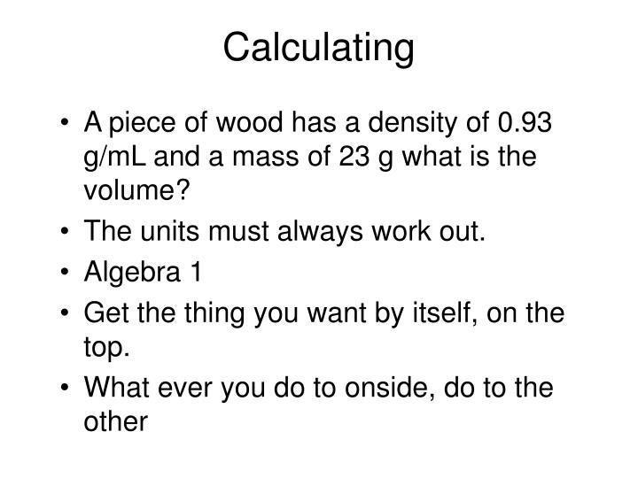 Calculating