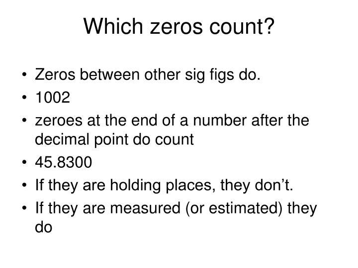Which zeros count?