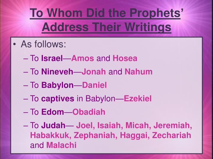 To Whom Did the Prophets