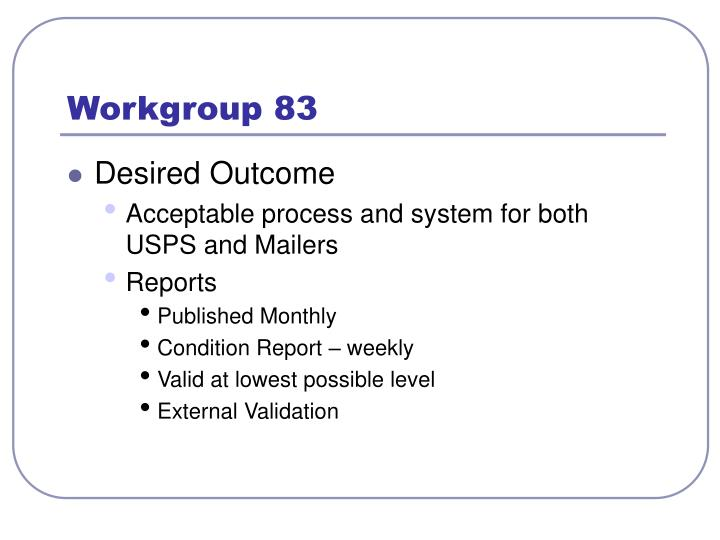 Workgroup 83