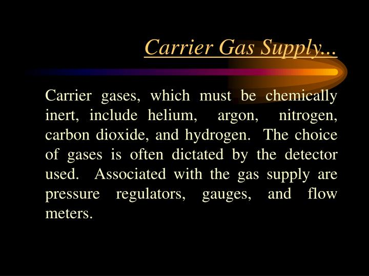 Carrier Gas Supply...