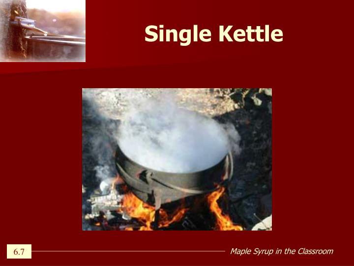 Single Kettle