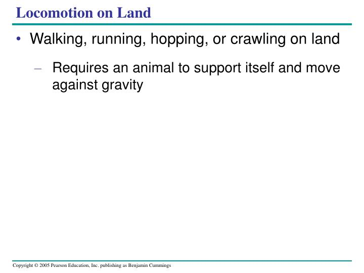 Locomotion on Land