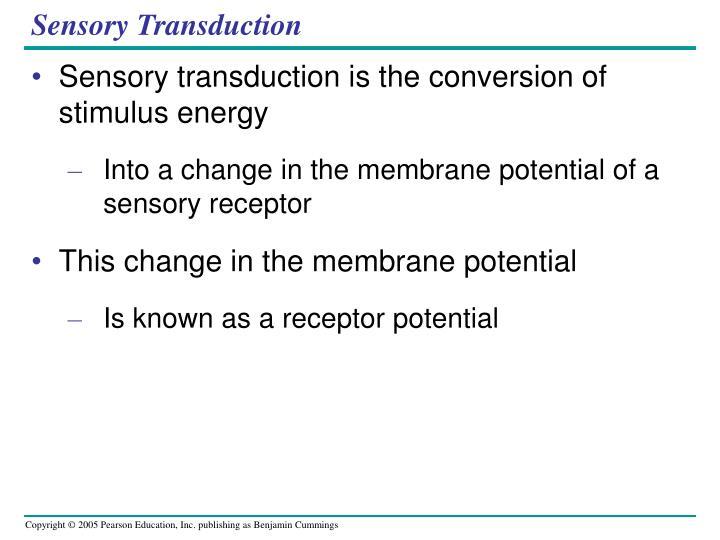 Sensory Transduction