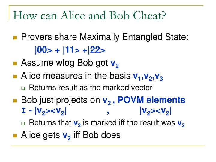 How can Alice and Bob Cheat?