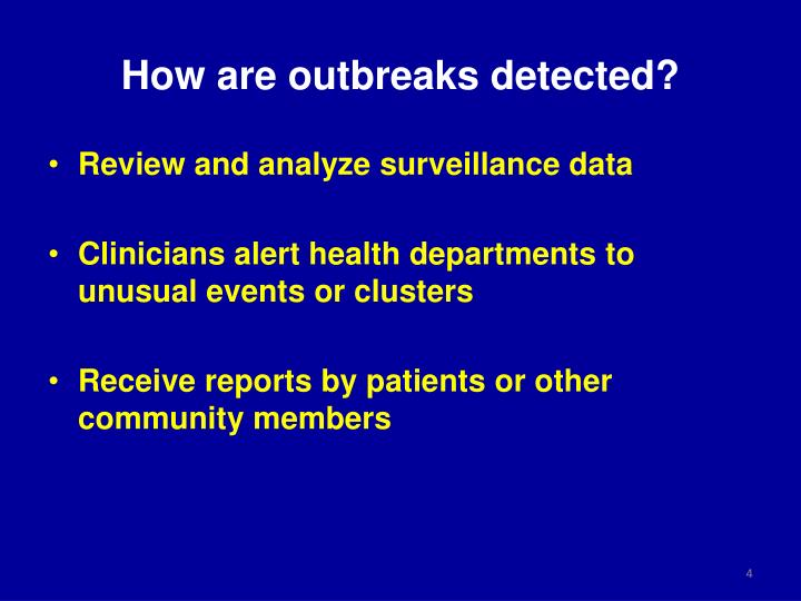 How are outbreaks detected?