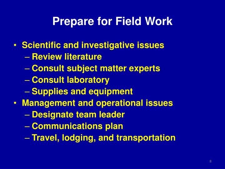 Prepare for Field Work