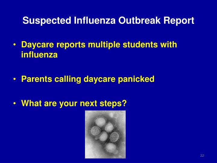 Suspected Influenza Outbreak Report