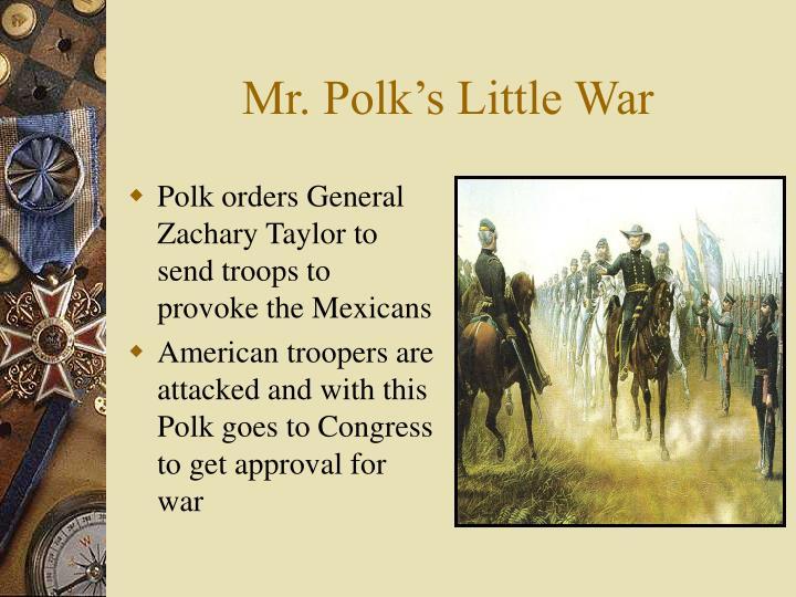 Mr. Polk's Little War