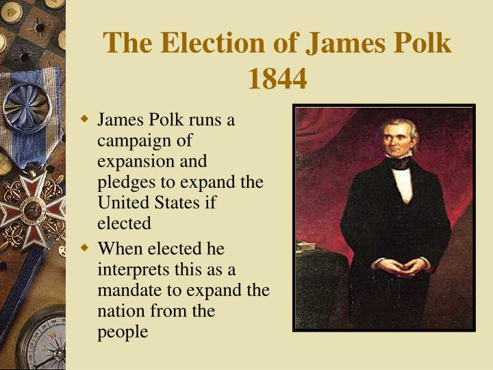 The Election of James Polk 1844
