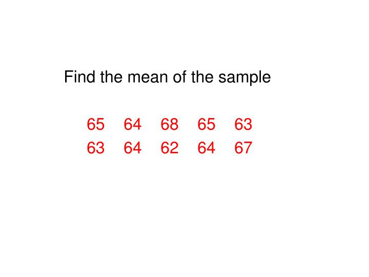 Find the mean of the sample