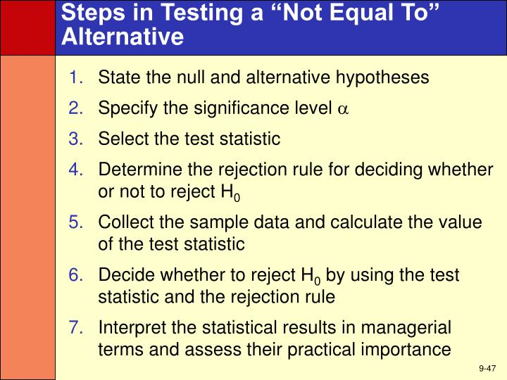 "Steps in Testing a ""Not Equal To"""