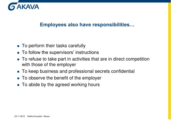Employees also have responsibilities…