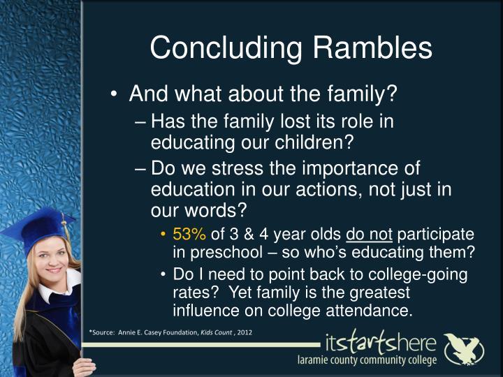 Concluding Rambles