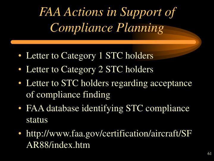FAA Actions in Support of Compliance Planning