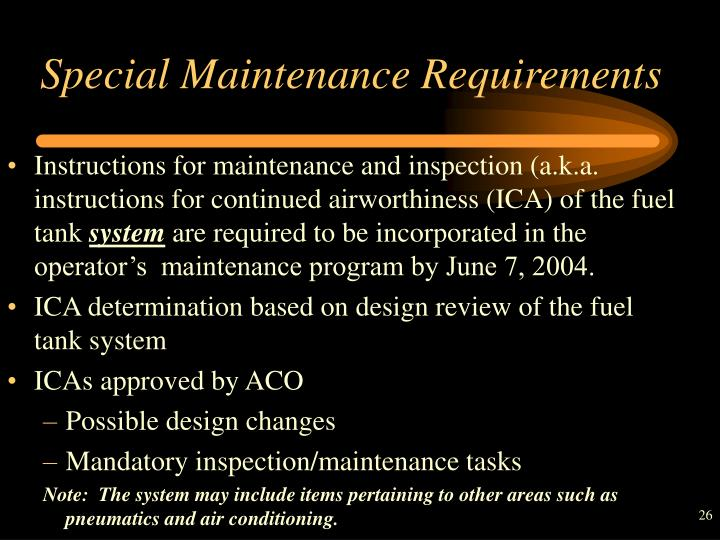 Special Maintenance Requirements