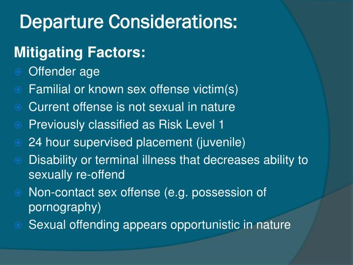 Departure Considerations: