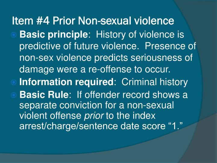 Item #4 Prior Non-sexual violence