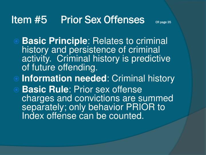 Item #5     Prior Sex Offenses