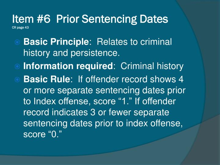 Item #6  Prior Sentencing Dates
