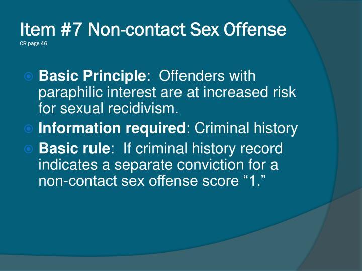 Item #7 Non-contact Sex Offense