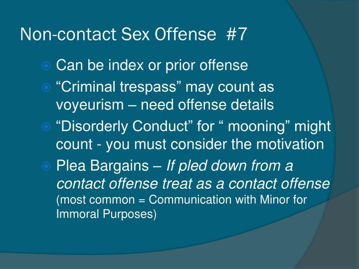 Non-contact Sex Offense  #7