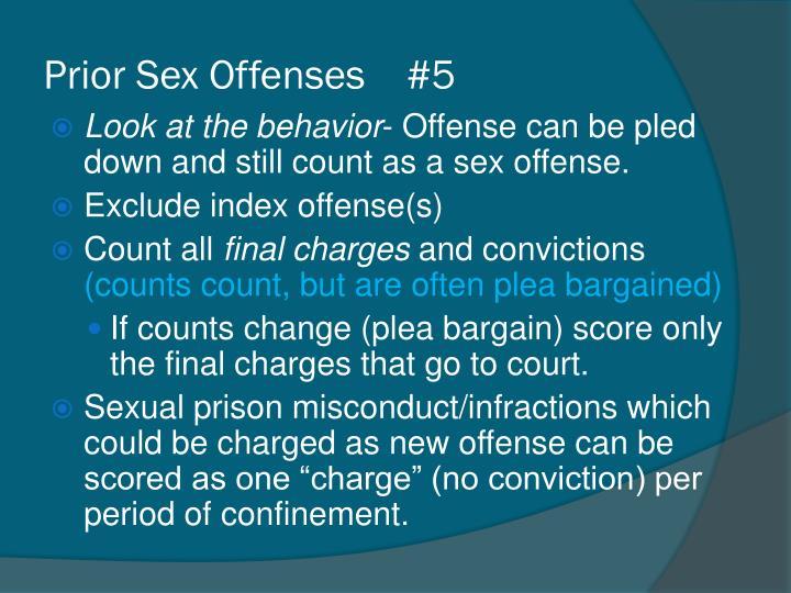 Prior Sex Offenses    #5