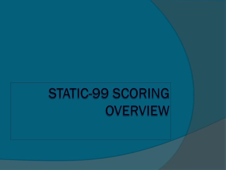STATIC-99 SCORING