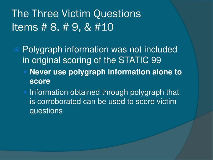 The Three Victim Questions