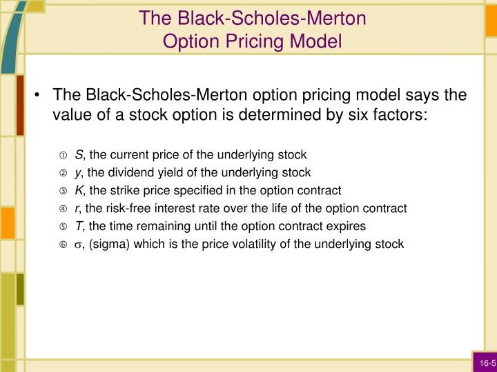 The Black-Scholes-Merton