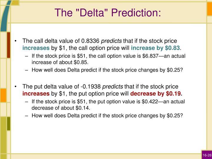 """The """"Delta"""" Prediction:"""