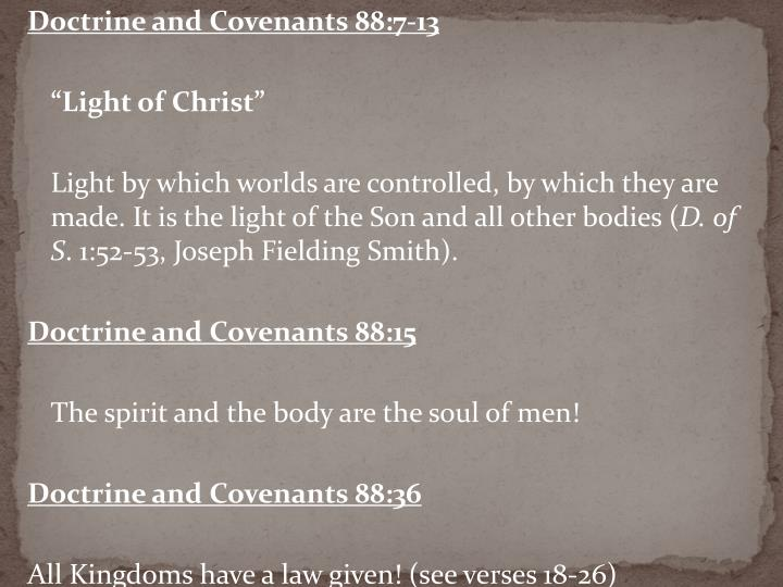 Doctrine and Covenants 88:7-13