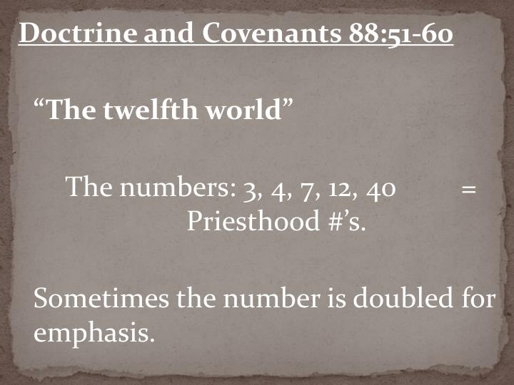 Doctrine and Covenants 88:51-60