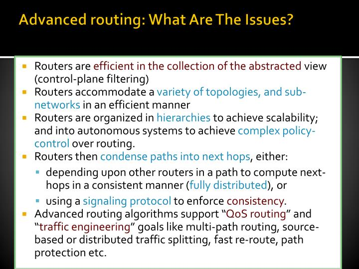 Advanced routing: What Are The Issues?