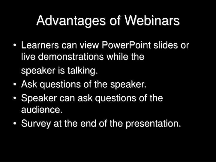 Advantages of Webinars