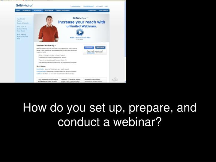 How do you set up, prepare, and conduct a webinar?