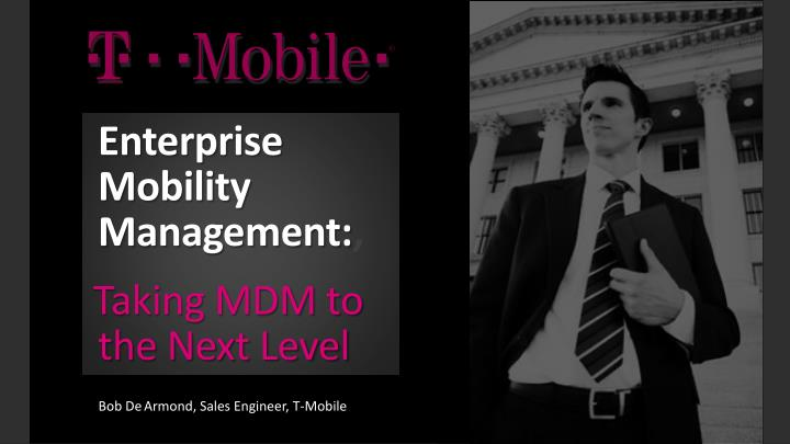 Enterprise mobility management taking mdm to the next level