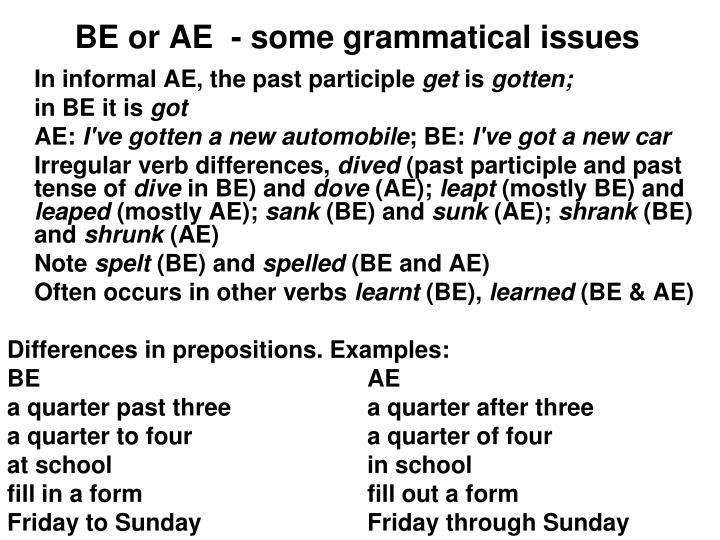 BE or AE  - some grammatical issues