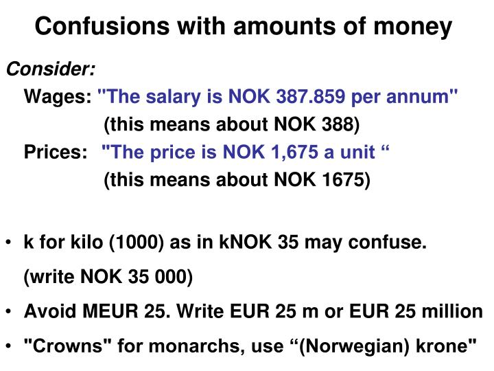 Confusions with amounts of money